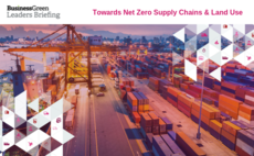 BusinessGreen Leaders Briefing: Towards Net Zero Supply Chains and Land Use event confirmed