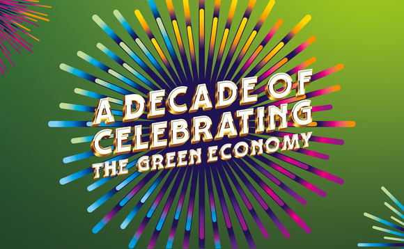 Tenth annual BusinessGreen Leaders Awards to celebrate a decade of green business breakthroughs